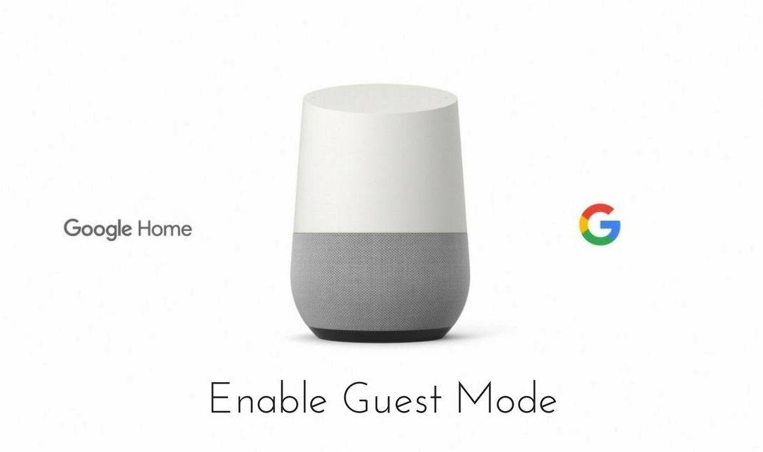 Google тихомълком премахна Guest Mode в говорителите си